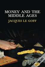 Money And The Middle Ages