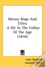 Money-Bags And Titles: A Hit At The Foll