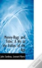 Money-Bags And Titles