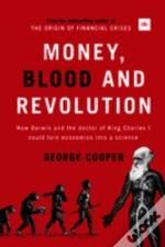 Money Bloos And Revolution