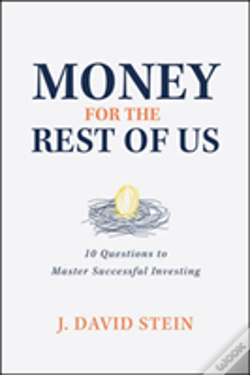 Wook.pt - Money For The Rest Of Us: 10 Questions To Master Successful Investing
