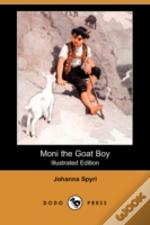 Moni The Goat Boy (Illustrated Edition) (Dodo Press)