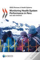 Monitoring Health System Performance In Peru