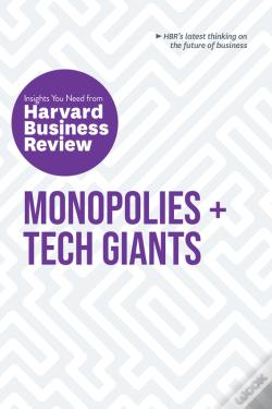 Wook.pt - Monopolies And Tech Giants: The Insights You Need From Harvard Business Review