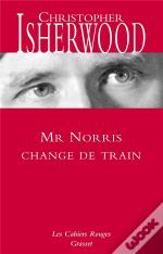 Monsieur Norris Change De Train