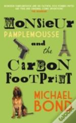 Monsieur Pamplemousse & The Carbon Footp