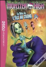 Monster High - Tome 10