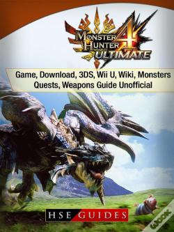 Wook.pt - Monster Hunter 4 Ultimate Game, Download, 3ds, Wii U, Wiki, Monsters, Quests, Weapons Guide Unofficial