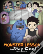 Monster Lesson To Stay Cool