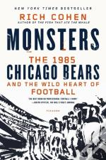 Monsters The 1985 Chicago Bears An