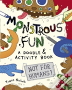 Monstrous Fun A Doodle And Activity Book