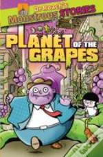 Monstrous Stories: Planet Of The Grapes