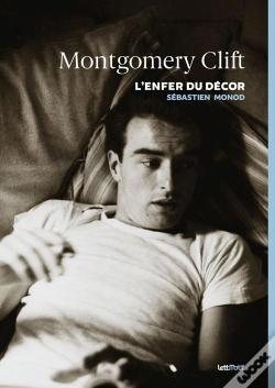 Wook.pt - Montgomery Clift ; L'Enfer Du Décor
