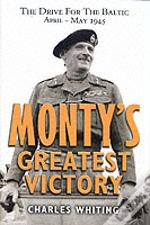 Monty'S Greatest Victory