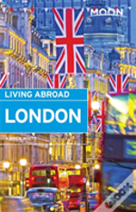 Moon Living Abroad London (2nd Ed)