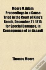 Moore V. Adam; Proceedings In A Cause Tr
