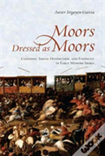 Moors Dressed As Moors