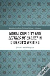Moral Cupidity And Lettres De Cachet In Diderot'S Writing