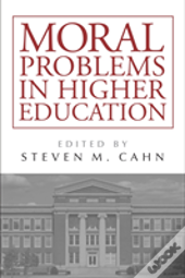 Moral Problems In Higher Education