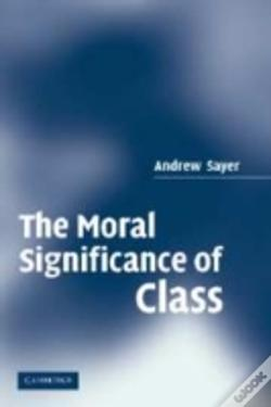 Wook.pt - Moral Significance Of Class
