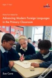 More Fun Ideas For Advancing Learners For Modern Foreign Languages In The Primary Classroom