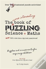 More Interesting Book Of Puzzling Scienc