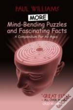 More Mind-Bending Puzzles And Fascinating Facts