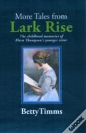 More Tales From Lark Rise