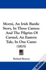 Morni, An Irish Bardic Story, In Three C