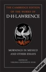 Mornings In Mexico & Other Essays