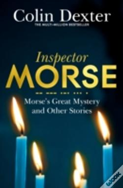 Wook.pt - Morse'S Greatest Mystery And Other Stories