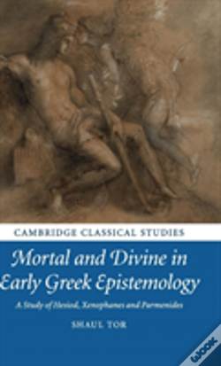 Wook.pt - Mortal And Divine In Early Greek Epistemology