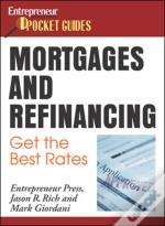 Mortgages And Refinancing: Get The Best Rates