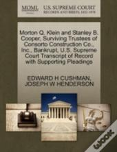 Morton Q. Klein And Stanley B. Cooper, Surviving Trustees Of Consorto Construction Co., Inc., Bankrupt, U.S. Supreme Court Transcript Of Record With Supporting Pleadings