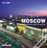 Moscow - Architecture & Design