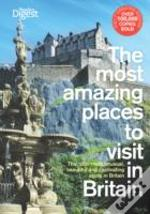 Most Amazing Places To Visit In Britain