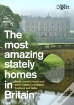 Most Amazing Stately Homes