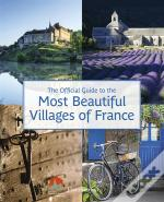 Most Beautiful Villages Of France (Guide
