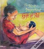Most Important Gift Of All
