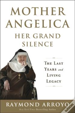 Wook.pt - Mother Angelica Her Grand Silence