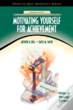 Motivating Yourself For Achievement