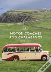 Motor Coaches And Charabancs