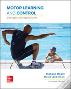 Wook.pt - Motor Learning And Control: Concepts And Applications