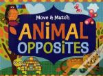 Move And Match Animal Opposites