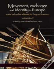 Movement, Exchange And Identity In Europe In The 2nd And 1st Millennia