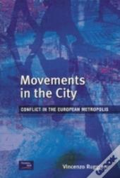 Movements In The City