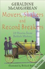Movers, Shakers And Record Breakers