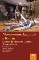 Movimentos, Espíritos e Rituais