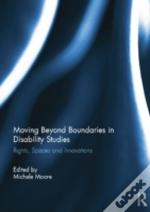 Moving Beyond Boundaries In Disability Studies