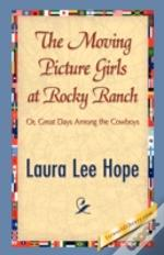 Moving Picture Girls At Rocky Ranch
